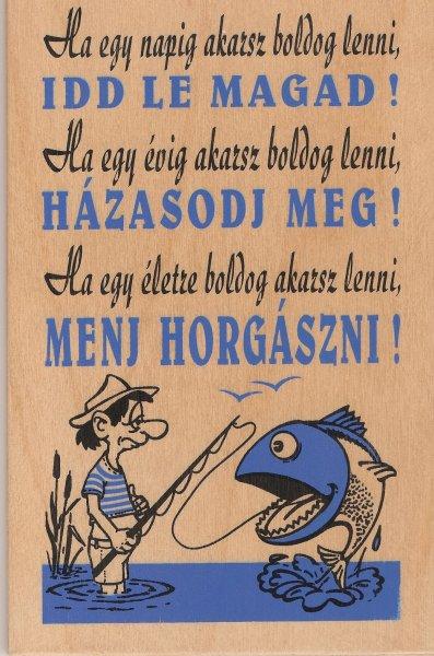 Horgász mondás